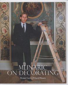 Amazon.com: Mlinaric on Decorating (9780711225411): Mirabel Cecil, David Mlinaric: Books