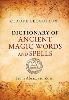Magic book/ Dictionary of ancient magic words and spells