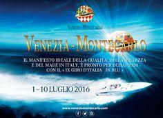 VENEZIA-MONTECARLO, EVENTO INTERNAZIONALE MOTONAUTICA D'ALTURA, riservata alle imbarcazioni destinate alla navigazione in mare aperto.
