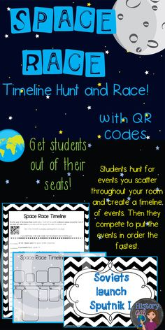 $ In this activity, the teacher scatters and hides 21 Space Race event placards around the room. Students use QR readers to find the dates of the events and record the information on a handout. They then place the events in the correct chronological order on a timeline. Last, classes or groups compete to see who can put the Space Race events in the correct order the fastest! Students will have tons of fun while learning about important events that occurred during the Space Race.