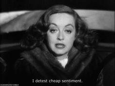 I detest cheap sentiment