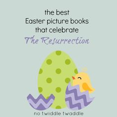Are you looking for Easter books to teach your kids about the Resurrection? Here are six of No Twiddle Twaddle's favorite books!