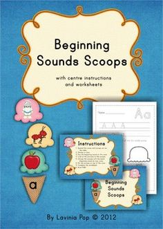 Beginning Sounds Scoop - with worksheets and center instructions