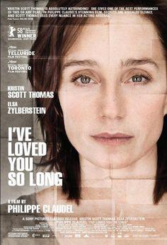 I've Loved You So Long/ Il y a longtemps que je t'aime (original title) (2008) - Philippe Claudel .....7/10