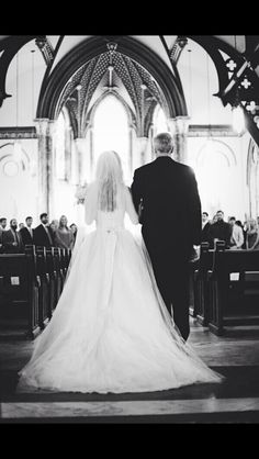 Must get a picture of my dad walking me down the aisle.