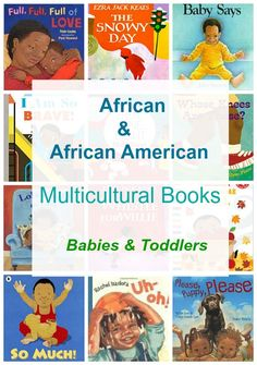 Multicultural Children's Books for Babies & Toddlers, featuring African or African American children in an empowering and non-stereotypical way.