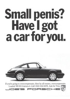 Porsche 9 Fake Ads People Think Are Real Retro Ads, Vintage Advertisements, Vintage Ads, Funny Vintage, Funny Commercials, Funny Ads, Hilarious, Guerilla Marketing, I Got A Car