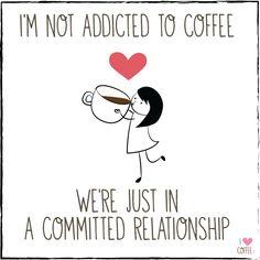My relationship status - I Love Coffee
