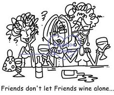 I love this ---thanks Bridget @Bridget Harrison --Friends dont let Friends Wine Alone
