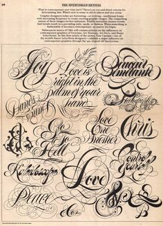 The Spencerian RevivalIt's funny how even in lettering and typography the big trends are forever cyclical. This article first appeared in 1973, in the first issue of U&lc (Upper and lower case) magazine. Spencerian script, was a style of calligraphy...