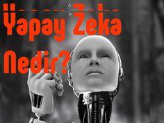Yapay Zeka Nedir?: Yapay Zeka Nedir? Bu konu ile ilgili filmler. İyi Seyirler!