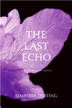 THE LAST ECHO (Body Finder #3)