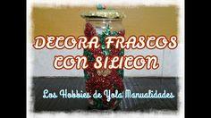 DIY Decora frascos con silicón.Los Hobbies de Yola
