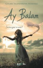 1 Ay Balam Gulare Isgenderova Kitap Balayi Baski
