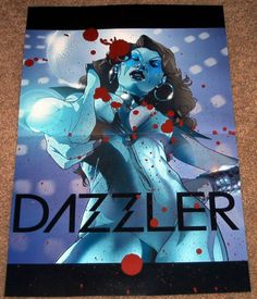 DAZZLER POSTER UNCANNY X-MEN ALISON BLAIRE MARVEL COMICS ROCK N ROLL MUTANT XMEN