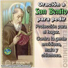 comparteentumuro: ORACION PARA PEDIR LA PROTECCIÓN DE SAN BENITO