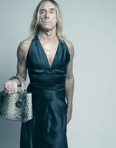"""I'm not ashamed to dress 'like a woman' because I don't think it's shameful to be a woman."" - Iggy Pop"