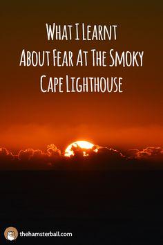 Travel | Traveler | Travel Blogger | Travel Blog | Perspectives | Life Lessons | Fear | Adventure | Sea | Lighthouse | Australia