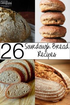 26 Sourdough Bread Recipes | I often get asked for a great sourdough bread…
