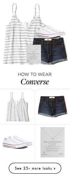 """Untitled #2644"" by laurenatria11 on Polyvore featuring Hollister Co., Dogeared and Converse"