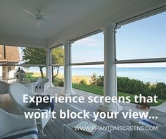 Retractable screens to enjoy the beauty of your surroundings! Water view, coastal living, scenery. retractingsolutions.com