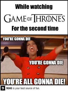 Game of Thrones viewers will know.