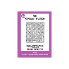 66 Great Tunes Saxophone Mark Walton. A bumper book of alto sax tunes suitable for 2nd -5th grade by Mark Walton. This book also comes with a tenor sax CD suitable for tenor sax players. $37.00