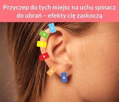 Przyczep do tych miejsc na uchu spinacz do ubrań – efekty cię zaskoczą