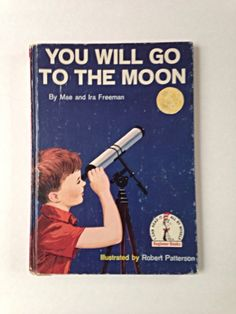 You Will Go To the Moon, Children's Book about Space Travel, 1959