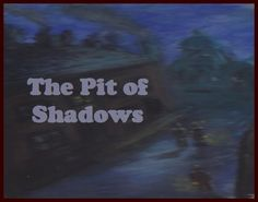 A fantasy for children of all ages. Shadows, Novels, Age, Fantasy, Children, Young Children, Darkness, Boys, Kids