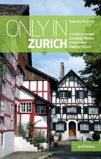 Only in Zurich Zurich, Holiday Travel, Travel Guides, Europe, Secret Gardens, In This Moment, Factories, Explore, Mansions