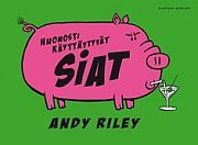 lataa / download HUONOSTI KÄYTTÄYTYVÄT SIAT epub mobi fb2 pdf – E-kirjasto
