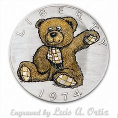 Teddy Bear S950 Ike Hobo Nickel Engraved & Colored by Luis A Ortiz