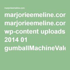 marjorieemeline.com wp-content uploads 2014 01 gumballMachineValentines.pdf