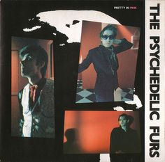 The Psychedelic Furs - Pretty in pink  1981 by oddsock, via Flickr