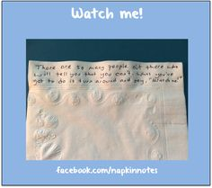 Napkin Note: Watch me!  Pack. Write. Connect.  #inspire #napkinnote