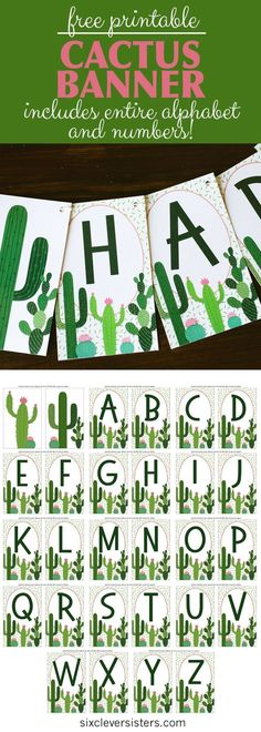 Cactus Banner { Free Printable } - Six Clever Sisters This free printable cactus birthday banner is super adorable! If you're wanting to host a fiesta birthday party or a cactus party, add this Diy Birthday Banner, Diy Banner, Happy Birthday Banners, Free Banner, Diy Birthday Decorations, Farm Birthday, Birthday Invitations, Birthday Parties, Name Banners