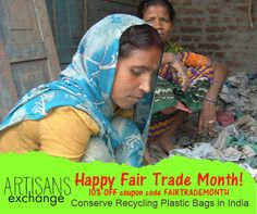 October is Fair Trade Month, celebrating hard working people who just want an opportunity. Trade is better than Aid. ArtisansExchange.org