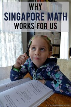 Why Singapore Math Works for Us: Answering Commonly Asked Questions about the Homeschool Math Curriculum (by Gina @ Oaxacaborn)