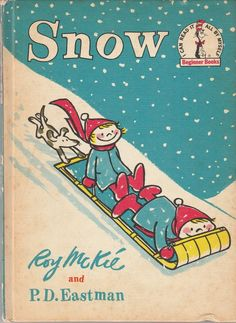Snow by Roy McKie and P.D. Eastman, 1962