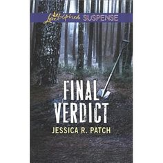 Final Verdict, written by Jessica R. Patch, is the first book I've read by this author and definitely not the last! Wow, suspense and romance at its best! The realistic characters of public defender Aurora Daniels and former Navy SEAL, sheriff Beckett Marsh make this action packed suspense/romance a nailbiter! She's a small-town public defender with a BIG dose of confidence and a huge load of guilt over a previous case she couldn't defend added to it a loss of life because of...