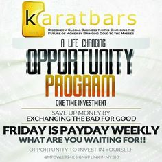 Every Friday, Get on before its too late.  http://www.karatbars.com/?s=mlongnaker1