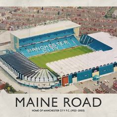 Vintage Football Grounds - Maine Road (Manchester City FC)