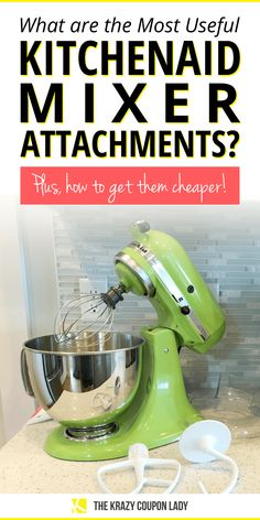 Best KitchenAid Mixer Attachments and How to Save Kitchen Aid Mixer Attachments, Kitchen Mixer, Kitchenaid Attachments, Best Kitchenaid Mixer, Kitchenaid Grinder, Pasta Maker, Saving Money, Saving Tips, Shopping Hacks