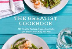 Amazing Healthy Recipes to Eat Like A Champ, This is Healthy Eating Made Fun | Page 2 | Greatist