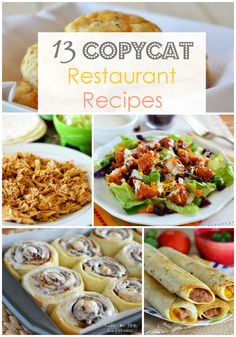 13 Copycat Restaurant Recipes! Red Lobster, Cafe Rio, Taco Time are some of the restaurants on this list..