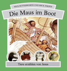 Die Maus im Boot: Tiere erzählen von Jesus von Nick Butterworth http://www.amazon.de/dp/3789391735/ref=cm_sw_r_pi_dp_rNDBub1Y0E593