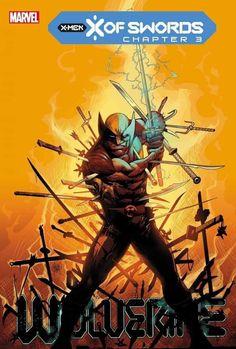 Wolverine #6, X of Swords Chapter 3 by Adam Kubert. Free Comic Books, Marvel Comic Books, Marvel Comics, Alex Ross, Marvel Masterworks, John Romita Jr, Howard The Duck, The New Mutants, New Warriors