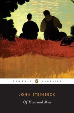 Of Mice and Men book by John Steinbeck Classic Novels To Read, Classic Literature, Ap Literature, Classic Books, The House Of Mirth, William Golding, Grapes Of Wrath, The Age Of Innocence, Short Novels
