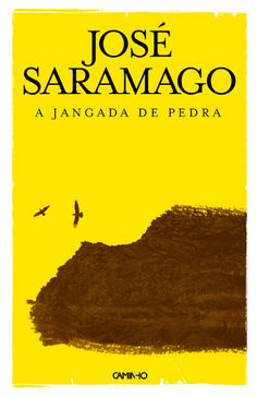 """""""A Jangada de Pedra"""", José Saramago"""